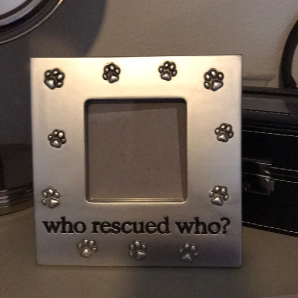 Other Who Rescued Who Picture Frame Poshmark